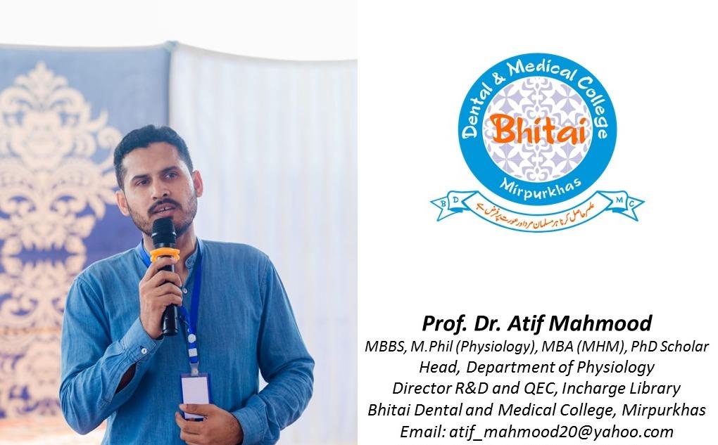 Bhitai Dental and Medical College, Prof. Dr. Atif Mahmood