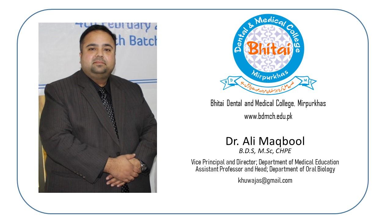 Bhitai Dental and Medical College by Dr. Ali Maqbool Khuwaja