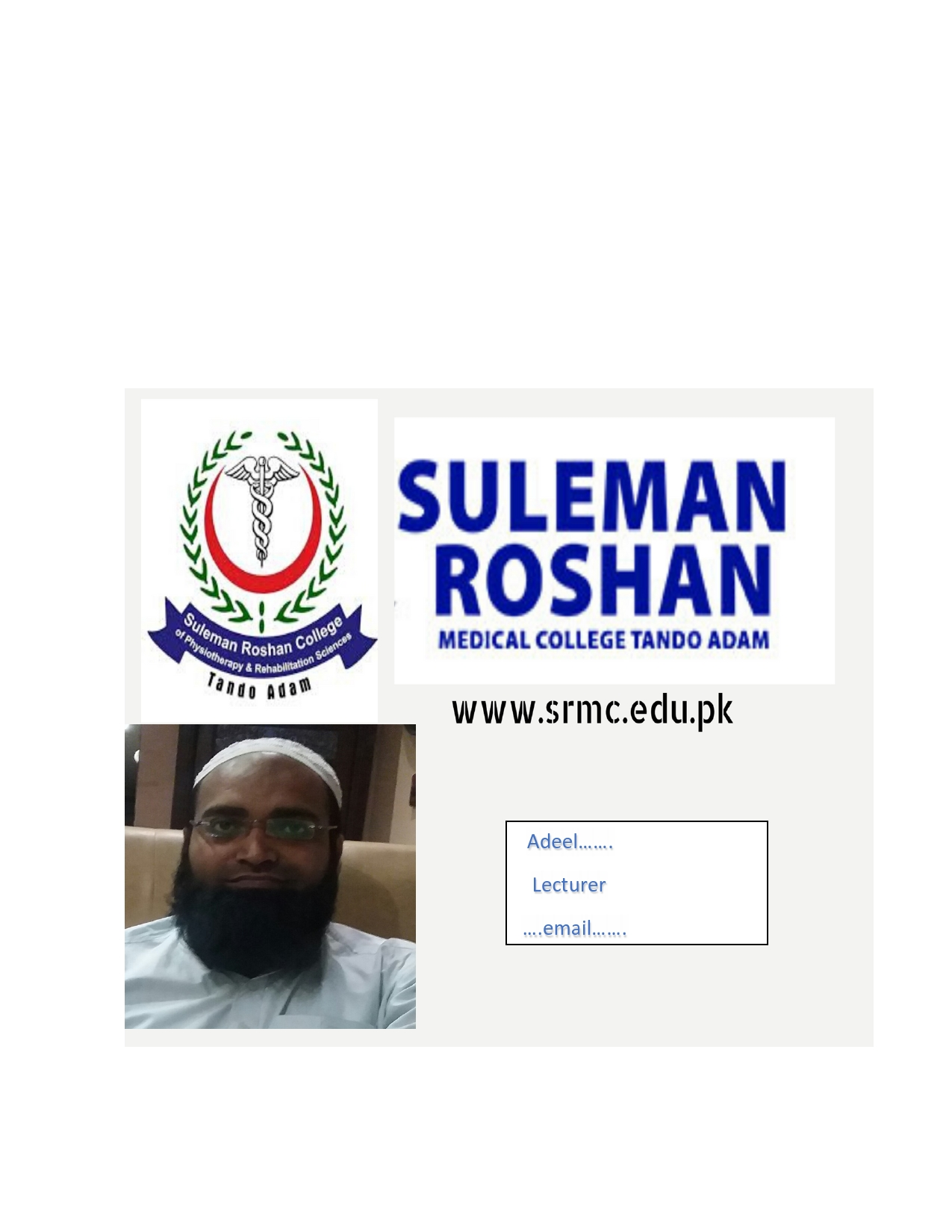 SULEMAN ROSHAN MEDICAL COLLEGE TANDO ADAM by Adeel khaskheli